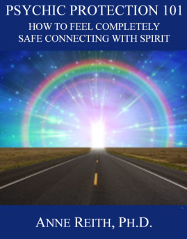 Anne_Reith_Psychic_Protection_101