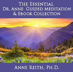 Tje Essential Dr. Anne Guided Meditation & EBook Collection